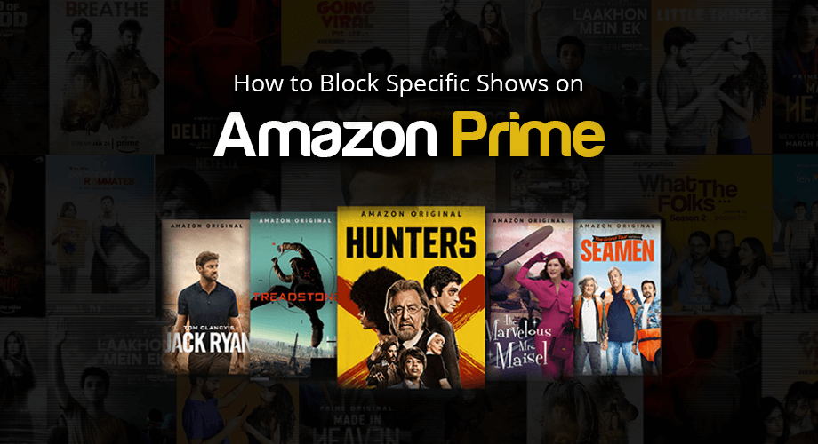 How to Block Specific Shows on Amazon Prime