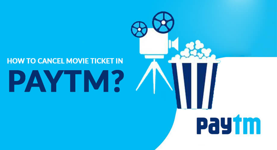 How to Cancel Movie Ticket in Paytm App