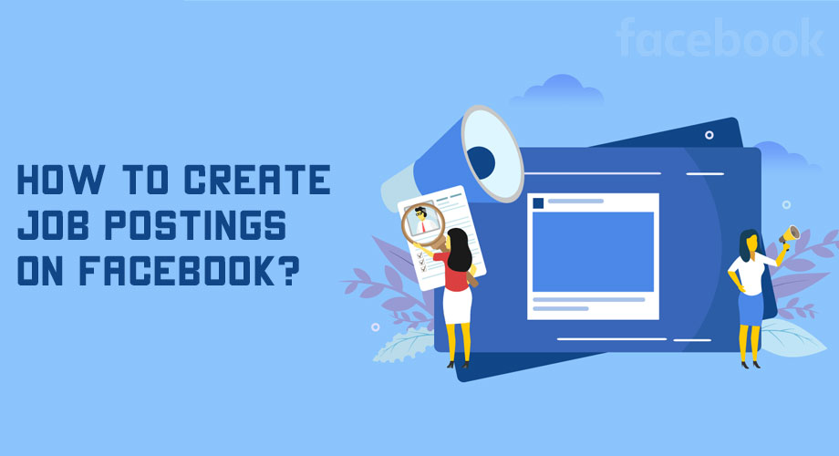 How to Create Job Posting on Facebook
