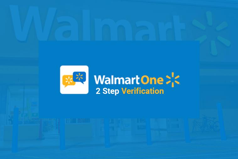 WalmartOne 2 Step Verification