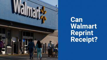Can Walmart Reprint Receipt